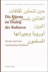 Die Kunste Im Dialog Der Kulturen