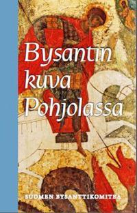 Bysantin kuva Pohjolassa