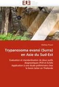 Trypanosoma Evansi (Surra) En Asie Du Sud-Est