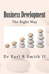 Business Development: The Right Way