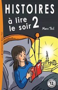 Histoires a Lire Le Soir 2