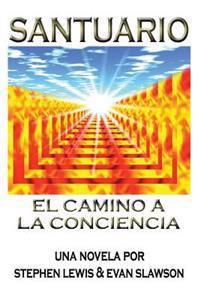Santuario: El Camino a la Conciencia