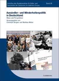 Aussiedler- Und Minderheitenpolitik in Deutschland