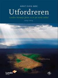 Utfordreren - Arnt Even Bøe pdf epub