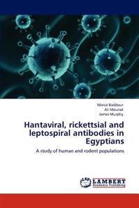 Hantaviral, Rickettsial and Leptospiral Antibodies in Egyptians