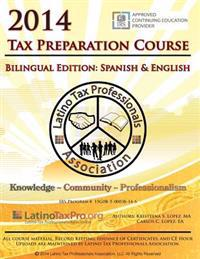 2014 Tax Preparation Course: Bilingual Edition: Spanish & English