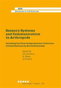 Sensory Systems and Communication in Arthropods