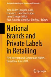 National Brands and Private Labels in Retailing