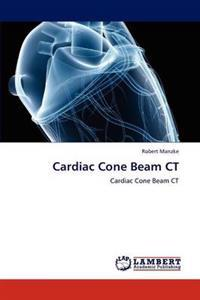 Cardiac Cone Beam CT