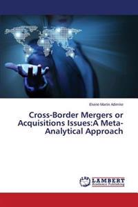 Cross-Border Mergers or Acquisitions Issues