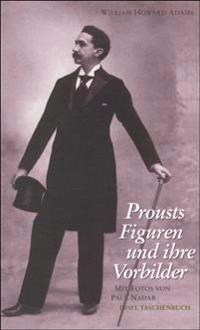 Prousts Figuren und ihre Vorbilder