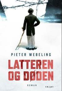 Latteren og døden - Pieter Webeling pdf epub