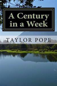 A Century in a Week