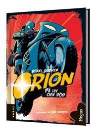 Orion. På liv och död (bok+CD)