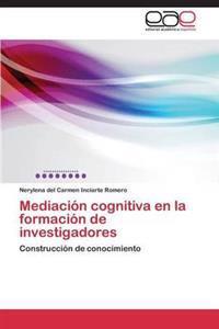 Mediacion Cognitiva En La Formacion de Investigadores