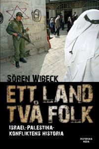 Ett land två folk : Israel-Palestinakonfliktens historia