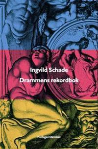 Drammens rekordbok - Ingvild Schade | Inprintwriters.org
