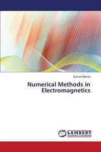 Numerical Methods in Electromagnetics