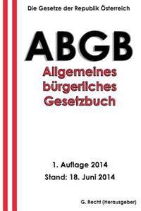 Das Abgb - Allgemeines Burgerliches Gesetzbuch