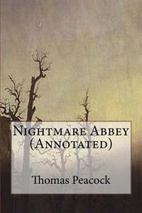 Nightmare Abbey (Annotated)