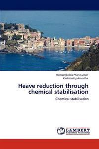 Heave Reduction Through Chemical Stabilisation