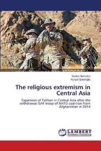 The Religious Extremism in Central Asia
