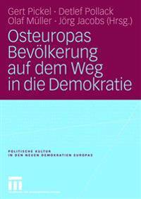 Osteuropas Bevölkerung Auf Dem Weg in Die Demokratie