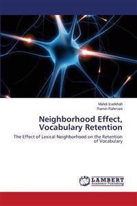 Neighborhood Effect, Vocabulary Retention