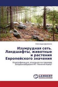 Izumrudnaya Set'. Landshafty, Zhivotnye I Rasteniya Evropeyskogo Znacheniya