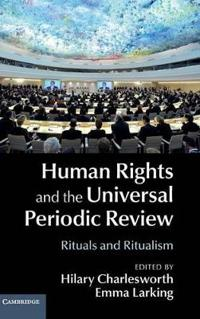 Human Rights and the Universal Periodic Review