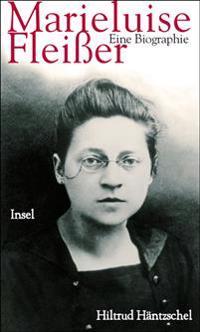 Marieluise Fleißer. Eine Biographie
