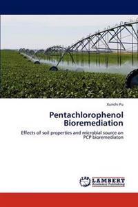 Pentachlorophenol Bioremediation