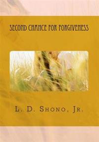 Second Chance for Forgiveness