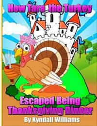 How Tara the Turkey Escaped Being Thanksgiving Dinner