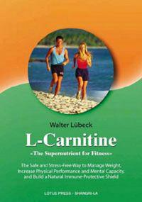 L-Carnitine, the Supernutrient for Fitness