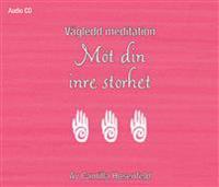 Vägledd meditation : Möt din inre storhet