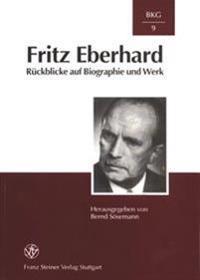 Ritz Eberhard: Rueckblicke Auf Biographie Und Werk
