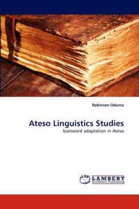 Ateso Linguistics Studies