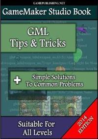 Gamemaker Book - Tips & Tricks