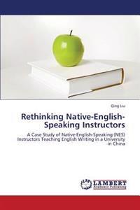 Rethinking Native-English-Speaking Instructors