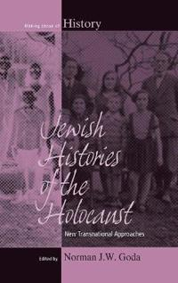 Jewish Histories of the Holocaust