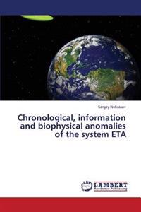 Chronological, Information and Biophysical Anomalies of the System Eta