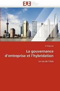 La Gouvernance D''Entreprise Et L''Hybridation