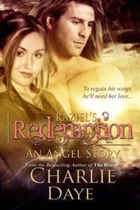 Raziel's Redemption: An Angel Story