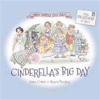 Cinderellas big day