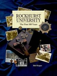 Rockhurst University: The First 100 Years