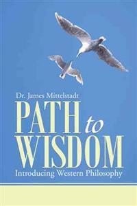 Path to Wisdom: Introducing Western Philosophy