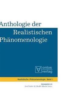 Anthologie Der Realistischen Phänomenologie