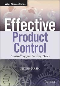 Effective Product Control: Controlling for Trading Desks