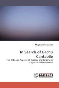 In Search of Bach's Cantabile
